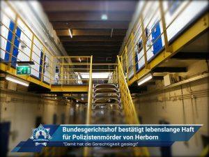 Bundesgerichtshof bestätigt lebenslange Haft für Polizistenmörder von Herborn