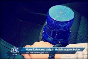 Per Haftbefehl gesucht: Mann flüchtet und steigt in Zivilfahrzeug der Polizei