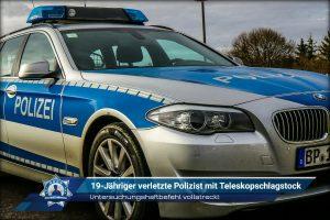 Untersuchungshaftbefehl vollstreckt: 19-Jähriger verletzte Polizist mit Teleskopschlagstock