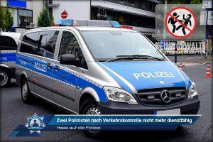 Hass auf die Polizei: Zwei Polizisten nach Verkehrskontrolle nicht mehr dienstfähig