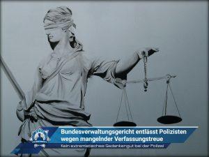 Bundesverwaltungsgericht entlässt Polizisten wegen mangelnder Verfassungstreue