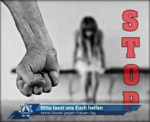 Heute ist Keine-Gewalt-gegen-Frauen-Tag: Bitte lasst uns Euch helfen