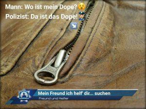 Freund und Helfer: Mein Freund ich helf' dir... suchen