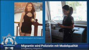 Erfolgsstory Integration: Migrantin wird Polizistin mit Modelqualität