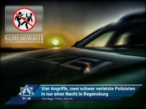 Schläge, Tritte, Stiche: Vier Angriffe und zwei schwer verletzte Polizisten in nur einer Nacht in Regensburg