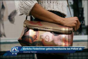 Zweimal Tränen: Ehrliche Finderinnen geben Handtasche bei Polizei ab