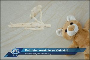 Auf dem Weg der Besserung: Polizisten reanimieren Kleinkind