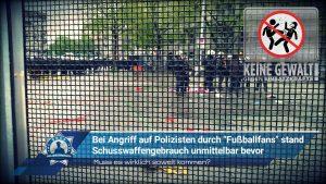 """Muss es wirklich soweit kommen? Bei Angriff auf Polizisten durch """"Fußballfans"""" stand Schusswaffengebrauch unmittelbar bevor"""