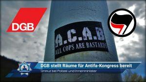 Unmut bei Polizei und Innenminister: DGB stellt eigene Räume für Antifa-Kongress bereit