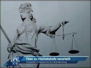 Doppelter Polizistenmord in Brandenburg: Täter zu Höchststrafe verurteilt