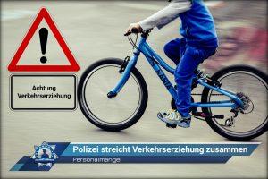 Personalmangel: Polizei streicht Verkehrserziehung zusammen