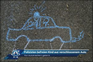 Von Autoknackern gelernt: Polizisten befreien Kind aus verschlossenem Auto