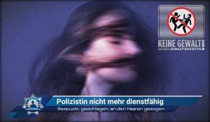 Bespuckt, geschlagen, an den Haaren gezogen: Polizistin nicht mehr dienstfähig