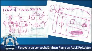 Fanpost von der sechsjährigen Rania an ALLE Polizisten
