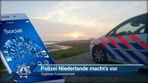 Digitale Polizeiarbeit: Polizei Niederlande macht's vor