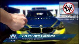 Wochenende gewaltsam: Vier Polizisten verletzt