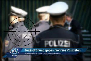 Polizeieinsatz nach verstörendem Anruf: Todesdrohung gegen mehrere Polizisten