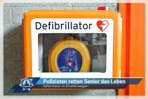 Defibrillator im Streifenwagen: Polizisten retten Senior das Leben