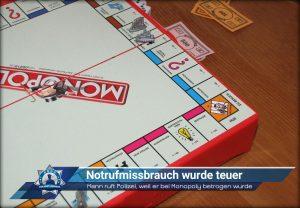 Mann ruft Polizei, weil er bei Monopoly betrogen wurde: Notrufmissbrauch wurde teuer