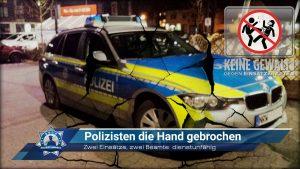 Zwei Einsätze, zwei Beamte dienstunfähig: Polizisten die Hand gebrochen