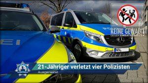 Ausgerastet: 21-Jähriger verletzt vier Polizisten