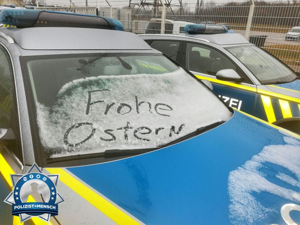 Ostergruß von der Autobahnpolizei