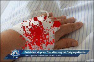 Shunt gelöst, Tourniquet rettet Leben: Polizisten stoppen Starkblutung bei Dialysepatientin