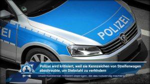 Polizei wird kritisiert, weil sie Kennzeichen von Streifenwagen abschraubte, um Diebstahl zu verhindern.