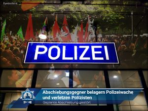 Geplante Abschiebung gestört: Abschiebungsgegner belagern Polizeiwache und verletzen Polizisten