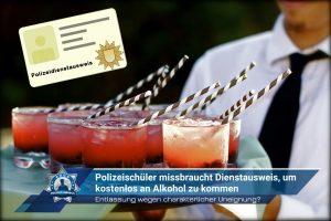 Polizeischüler missbraucht Dienstausweis, um kostenlos an Alkohol zu kommen