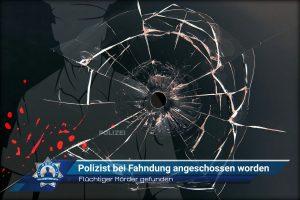 Eilmeldung: Flüchtiger Mörder gefunden: Polizist bei Fahndung angeschossen