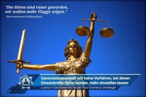 Justiz in Sachsen mit Null-Toleranz-Strategie: Generalstaatsanwalt will keine Verfahren, bei denen Einsatzkräfte Opfer wurden, mehr einstellen lassen