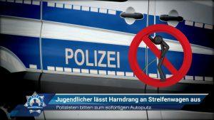 Polizisten bitten zum sofortigen Autoputz: Jugendlicher lässt Harndrang an Streifenwagen aus