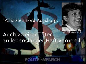 Polizistenmord Augsburg: Auch zweiter Täter zu lebenslanger Haft verurteilt