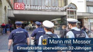 Bundes- und Landespolizisten überwältigen gemeinsam Mann mit Messer: Ein Polizist leicht verletzt