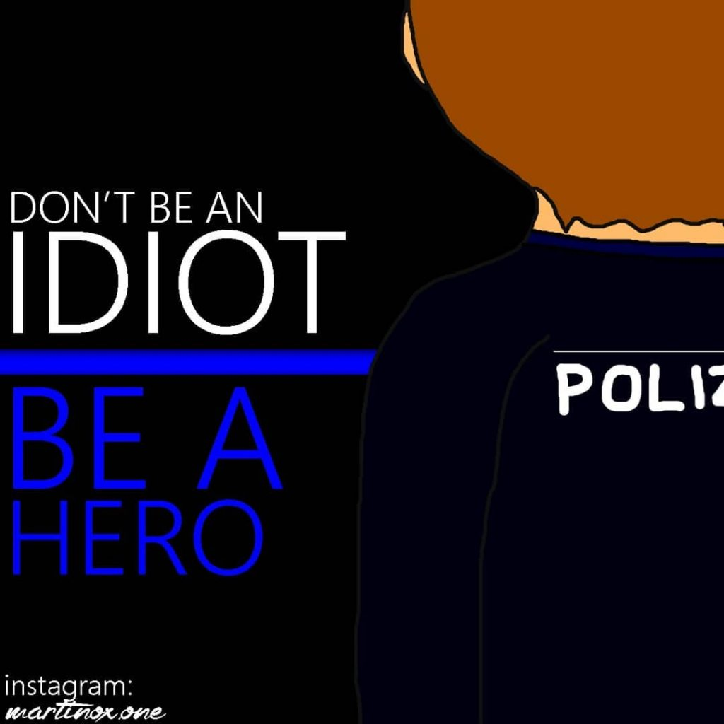Don't be an Idiot, be a Hero!