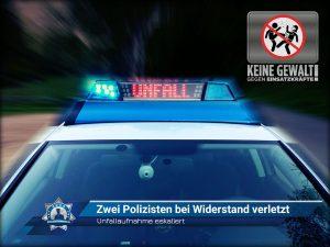 Unfallaufnahme eskaliert: Zwei Polizisten bei Widerstand verletzt
