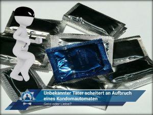 Geld oder Liebe? Unbekannter Täter scheitert an Aufbruch eines Kondomautomaten