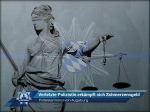Polizistenmord von Augsburg: Verletzte Polizistin erkämpft sich Schmerzensgeld