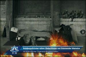 Mit brennender Zigarette eingeschlafen: Bundespolizisten retten Obdachlosen von brennender Matratze