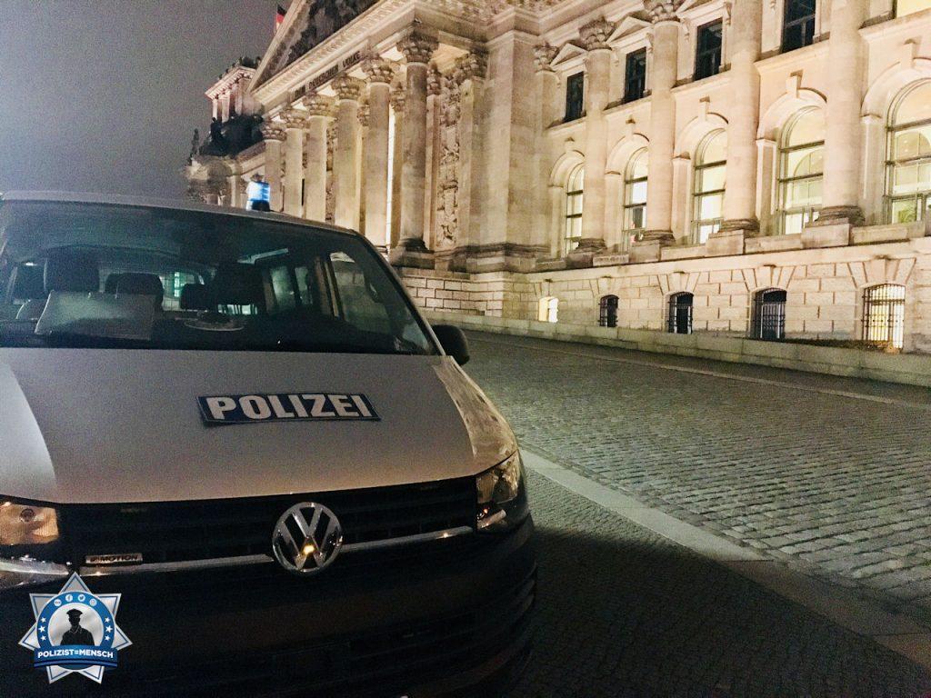 Gruß zum Nachtdienst von der Polizei des Deutschen Bundestages