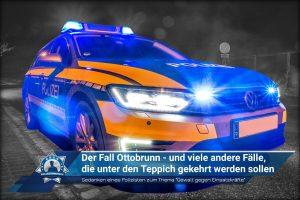 """Gedanken eines Polizisten zum Thema """"Gewalt gegen Einsatzkräfte"""": Der Fall von Ottobrunn - und viele andere Fälle, die unter den Teppich gekehrt werden sollen"""