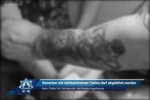 Kein Platz für fehlende Verfassungstreue: Bewerber mit rechtsextremen Tattoo darf abgelehnt werden