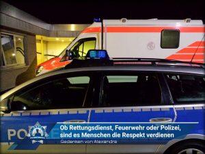 Gedanken von Alexandra: Ob Rettungsdienst, Feuerwehr oder Polizei, sind es Menschen die Respekt verdienen