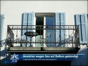 Außerdienstliche Wohlverhaltenspflicht: Anwärter wegen Sex auf Balkon gekündigt