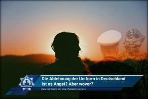 Gedanken eines Reservisten: Die Ablehnung der Uniform in Deutschland - ist es Angst? Aber wovor?