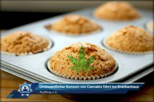 Muffins + X: Unwissentlicher Konsum von Cannabis führt ins Krankenhaus