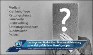 Abteilung Klinische Psychologie der Universität des Saarlandes: Umfrage zur Studie über Stress und Belastung potentiell gefährdeter Berufsgruppen