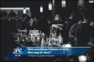 Schilderung eines Polizisten: Mein unschönes Erlebnis im Club