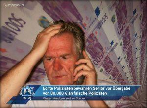 Wegen Handyverstoß am Steuer: Echte Polizisten bewahren Senior vor Übergabe von 80.000 € an falsche Polizisten